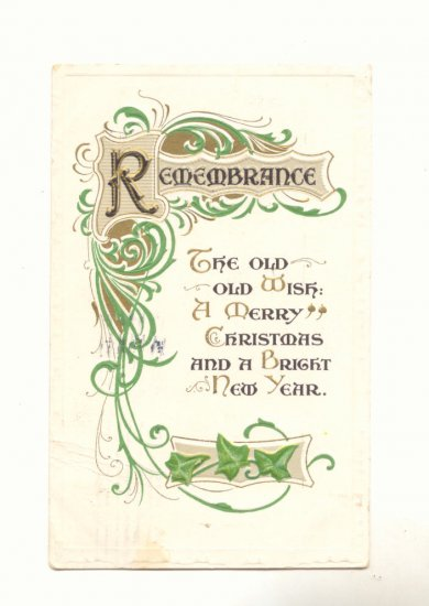 REMEMBRANCE CHRISTMAS NEW YEAR VICTORIAN MOTTO POSTCARD   #395
