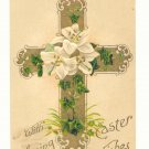 WITH LOVING EASTER WISHES, GOLD CROSS, LILLIES, IVY   Postcard #406