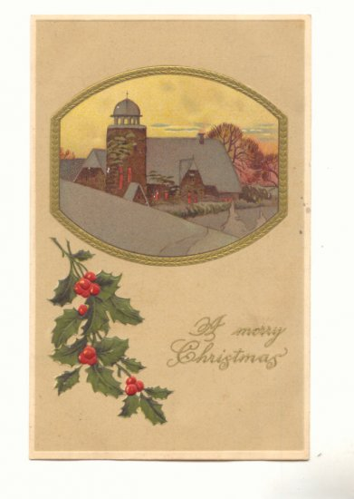 CHRISTMAS, WINTER SCENE, HOLLY, VINTAGE 1910 POSTCARD   #408