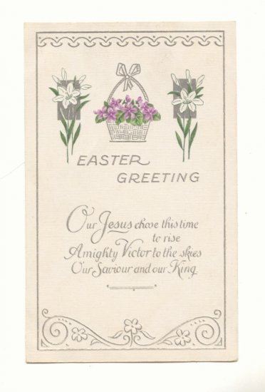 EASTER GREETING, BASKET OF VIOLETS, LILLIES VINTAGE Postcard #420