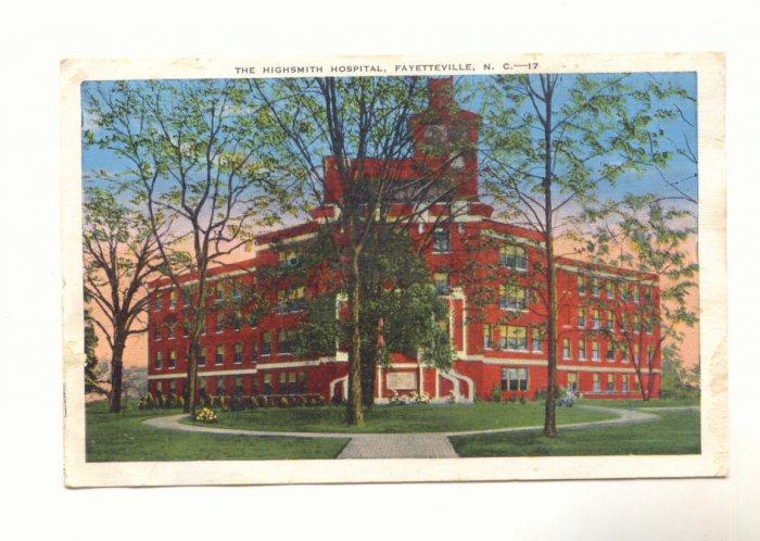 THE HIGHSMITH HOSPITAL, FAYETTEVILLE NORTH CAROLINA   Vintage Postcard #433
