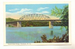 PATRICK STREET BRIDGE CHARLESTON WEST VIRGINIA Postcard   #436