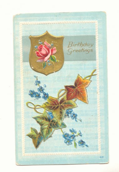 BIRTHDAY GREETING IVY LEAVES ROSE FORGET ME NOTS    Vintage Postcard #438
