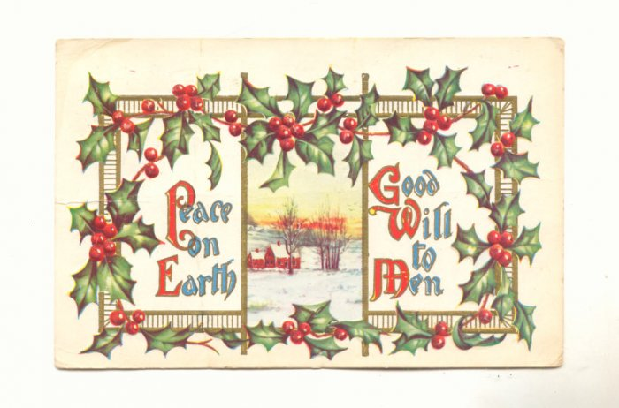 Peace on Earth Good Will to Men, Holly, Postcard   #464