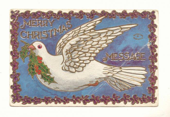 CHRISTMAS MESSAGE, LARGE DOVE VINTAGE POSTCARD    #469