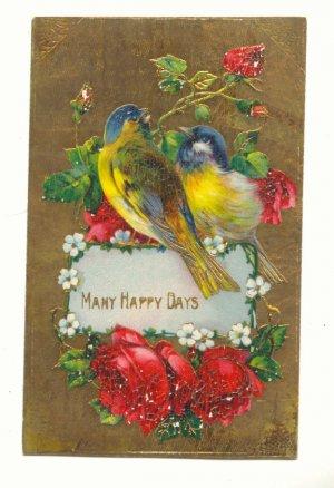 MANY HAPPY DAYS, Blue Birds, Roses, Postcard Unused   #474
