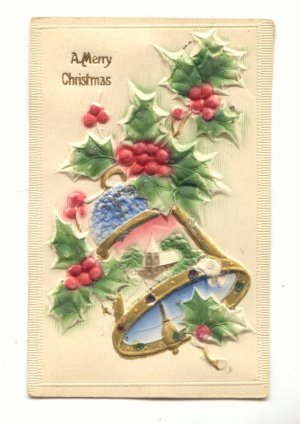MERRY CHRISTMAS, HEAVY EMBOSSED, BELL HOLLY POSTCARD   #476