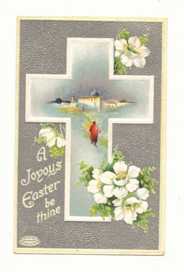 JOYOUS EASTER BE THINE CROSS SCENE FLOWERS SILVER 1911    Vintage Postcard #492