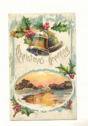 CHRISTMAS GREETING, BELLS, HOLLY WINTER SCENE POSTCARD   #495
