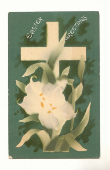 EASTER GREETINGS CROSS FADED LILY VINTAGE 1911 POSTCARD  #501