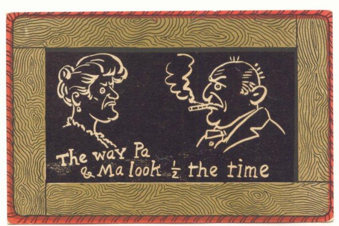 THE WAY PA & MA LOOK! Vintage Magic Slate Postcard 1907   #506