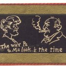 THE WAY PA & MA LOOK! Vintage Magic Slate Postcard 1907   #506