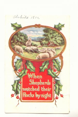 WHEN SHEPHERDS WATCHED THEIR FLOCKS BY NIGHT 1912 Vintage Postcard #515