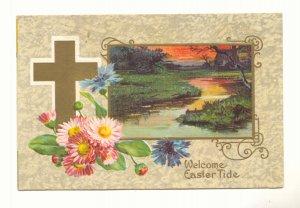 WELCOME EASTERTIDE, MARSH SCENE, GOLD CROSS, FLOWERS Vintage Postcard #521