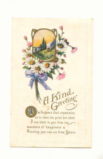 KIND GREETING, FLOWERS, SCENE, VERSE, VINTAGE POSTCARD #523