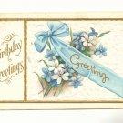 BIRTHDAY GREETING, RIBBON AND FLOWERS 1911 POSTCARD Vintage #526