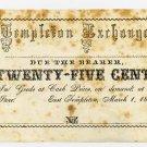 East Templeton, Templeton Exchange, 25 Cents, 1858