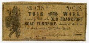 Frankfort, Old Frankfort Road Turnpike, 20 Cents, November 17, 1862