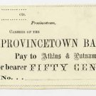 Provincetown, Atkins and Putnam, 50 Cents, 1860s