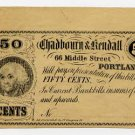 Maine, Portland, Chadbourn & Kendall, 50 Cents, 1860s