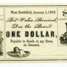 Massachusetts, West Northfield, Unknown Issuer, $1, Jan 1, 1862