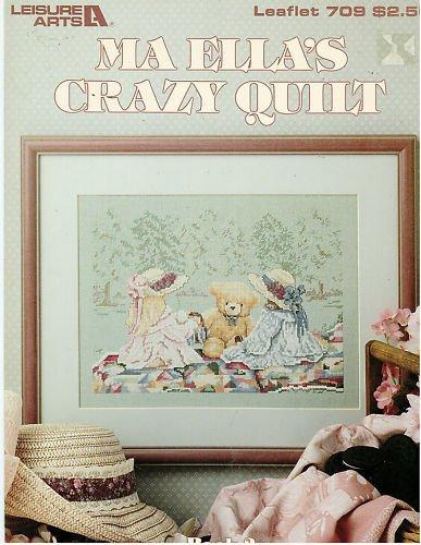 Ma Ella's Crazy Quilt