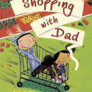 Shopping with Dad, Hardcover