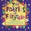 The Fabrics of Fairy Tale Stories Spun from Far and Wide, Story CD