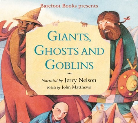 The Barefoot Book of Giants, Ghosts, Goblins, Story CD