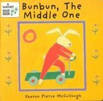 Bunbun The Middle One, Board Book