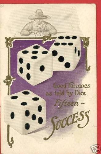 GOOD FORTUNES TOLD BY DICE SUCCESS 1912  POSTCARD