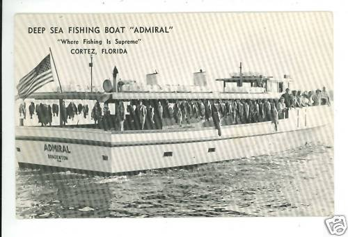 DEEP SEA FISHING BOAT ADMIRAL CORTEZ FL FLOR  POSTCARD