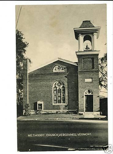 VERGENNES VERMONT VT  METHODIST CHURCH POSTCARD