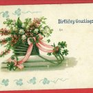 BIRTHDAY GREETINGS SHAMROCKS SLEIGH 1908 POSTCARD