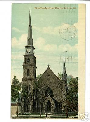 MILTON PENNSYLVANIA PA  FIRST PRESBYTERIAN CHURCH 1918