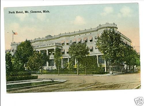 MT CLEMENS MI MICHIGAN PARK HOTEL POSTCARD