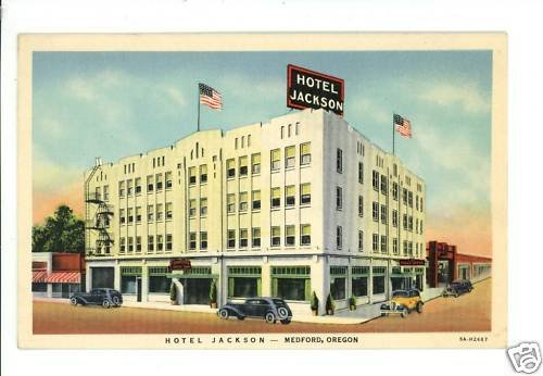 MEDFORD OR OREGON HOTEL JACKSON CHADWICK CARS POSTCARD