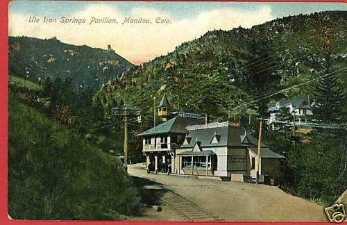 MANITOU COLORADO UTE IRON SPRINGS PAV'LN 1908  POSTCARD