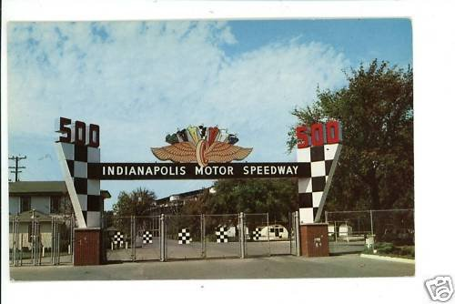 INDIANAPOLIS MOTOR SPEEDWAY MAIN GATE INDIANA  POSTCARD