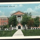 MUNCIE INDIANA IN MUNCIE NORMAL INSTITUTE POSTCARD