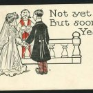 WEDDING MARRIAGE PROPOSAL NOT YET BUT SOON '07 POSTCARD