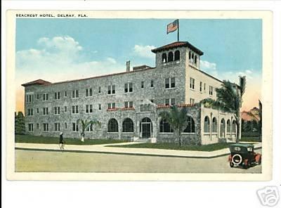 DELRAY FLORIDA SEACREST HOTEL VINTAGE POSTCARD