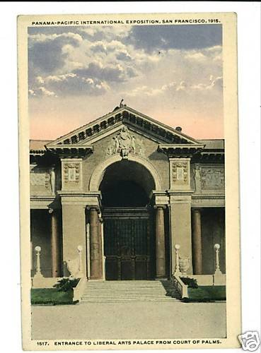 PANAMA PACIFIC EXPOSITION LIBERAL ARTS PALACE POSTCARD
