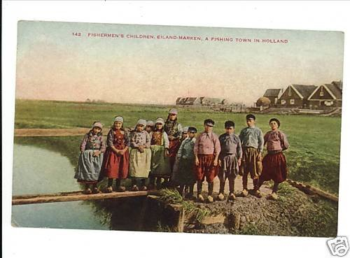 EILAND MARKEN HOLLAND FISHERMEN'S CHILDREN POSTCARD