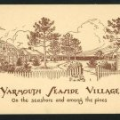YARMOUTH SEASIDE VILLAGE MA MASS  M A SCOTT  POSTCARD