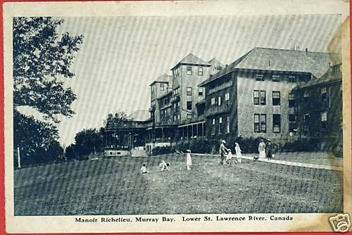 MURRAY BAY MANOIR RICHELIEW ST LAWRENCE CANADA POSTCARD