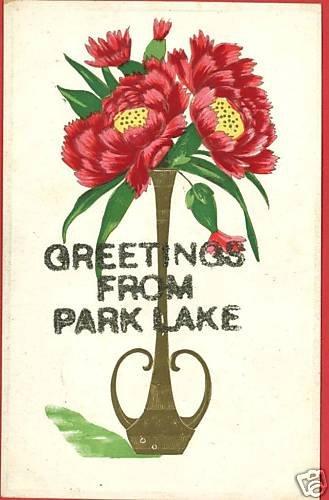 PARK LAKE GREETINGS FROM  POSTCARD
