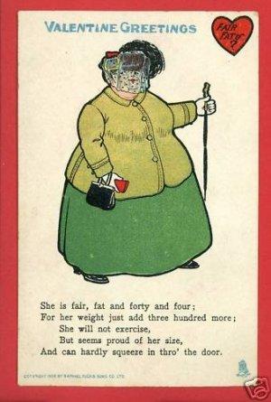 TUCK VALENTINE WOMAN FAIR FAT FORTY 1906  POSTCARD
