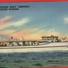 CORTEZ FL FLOR  DEEP SEA FISHING BOAT ADMIRAL POSTCARD