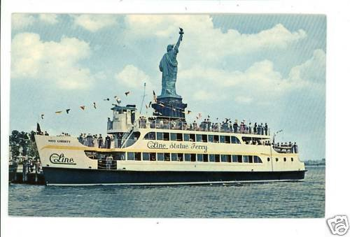 MISS LIBERTY FERRY STATUE OF CIRCLE LINE SHIP  POSTCARD